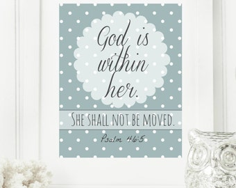 """Limited Edition Digital Print - Instant 8x10 """"God is within her.  She shall not be moved."""" - Psalm 46:5  Digital Wall Art Print"""