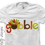 Iron on Thanksgiving Shirt PDF - Gobble Iron on Transfer Tee / Kids Boys Turkey Shirt / Thanksgiving Outfits Baby Girl / Gobble Dress IT310