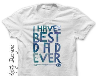 Iron on Fathers Day Shirt PDF - I Have the Best Dad Ever Iron on Transfer / Toddler Boys Fathers Day Gift / Best Dad Baby Clothing / New Dad