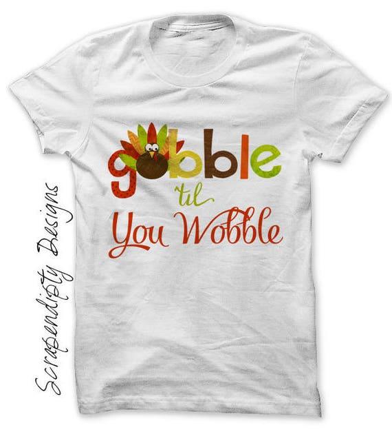Gobble Iron on Transfer Tee Iron on Thanksgiving Shirt Thanksgiving Outfits Baby Girl Kids Boys Turkey Shirt Gobble Dress