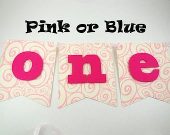 High Chair Banner, One Year Banner, Photo Prop Banner, One Year Old Banner, One Banner, Baby Girl Baby Boy Banner, Pink Banner, Blue Banner