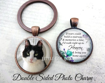 Custom Pet Memorial Charm - If Tears Build Stairway Heaven Double Sided Photo & Text Personalized Photo Jewelry - In Memory Jewelry