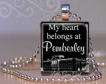 Pride and Prejudice Necklace Charm - My Heart Belongs at Pemberley Mr Darcy Jane Austen Book Quote Scrabble Tile