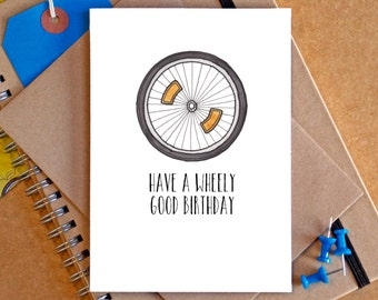 """Funny """"Have a Wheely Great Birthday"""" Bike Card"""