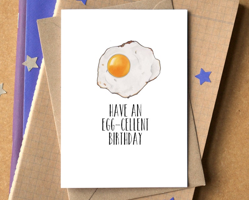 Funny Have An Egg-Cellent Birthday Card image 0