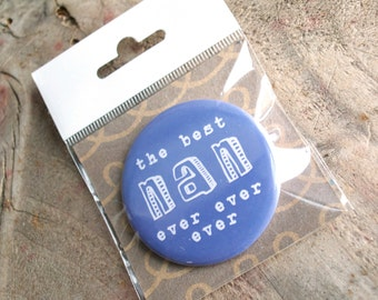 Best Nan Badge - badge for nan - gift for nan - nan present - gift for her - gift for grandmother - stocking filler - Mother's Day gift