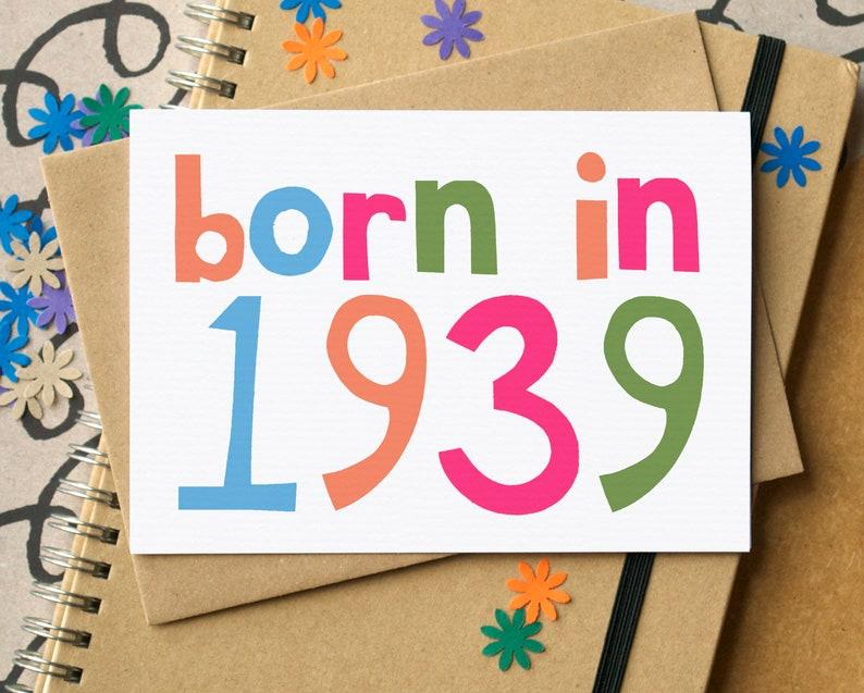 Born In 1939 Eightieth Birthday Card