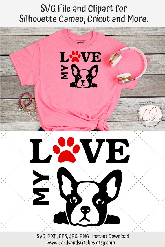 Love My Frenchie Bulldog Svg Cuttable File For Silhouette Etsy