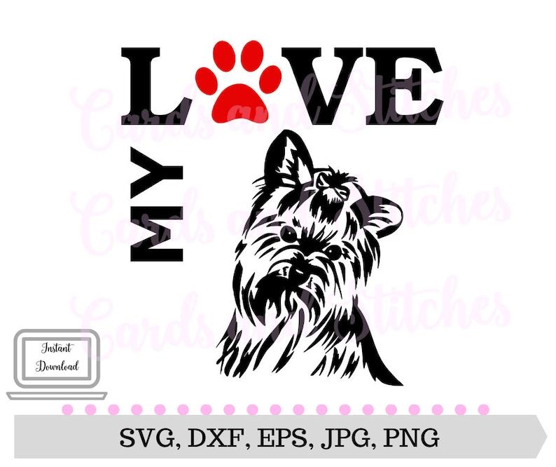 Yorkie Svg Love Yorkie Svg Dog Printable Digital Cut Etsy