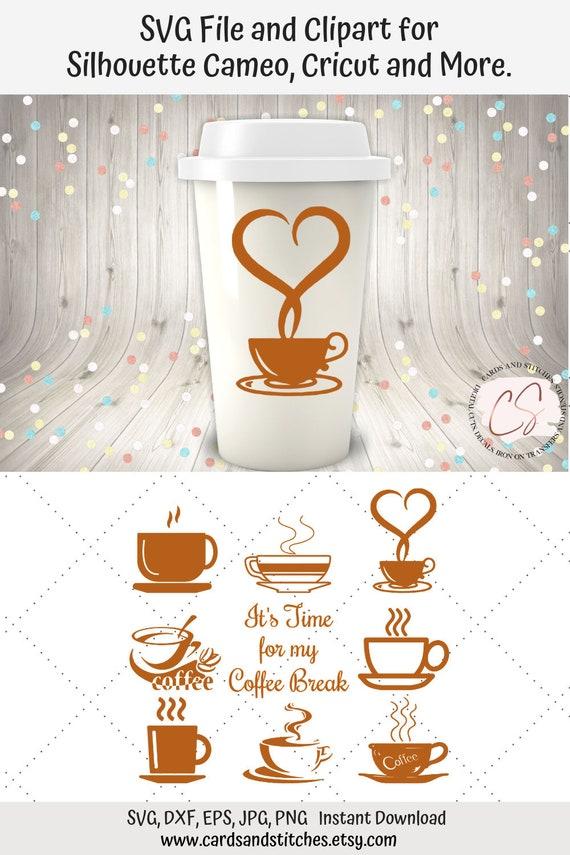 Coffee Svg Coffee Cups Svg Coffee Break Svg Digital Etsy