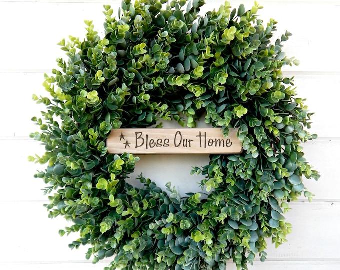 Featured listing image: Farmhouse Wreath-EUCALYPTUS Wreath-BLESS our HOME Wreath-Summer Wreath-Outdoor Wreath-Door Sign-Wreaths-Farmhouse Decor-Housewarming Gift