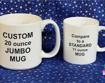 CUSTOM Large 20 oz Coffee Mug for Men or Women Jumbo 20 ounce Mug Cup Free Gift Box