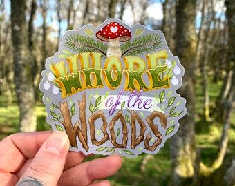 Whore of the Woods Vinyl Sticker - Grey