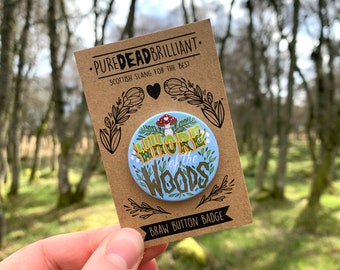 Whore of the woods Button Badge - Blue