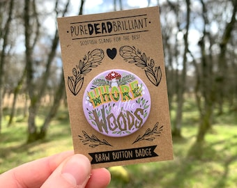 Whore of the woods Button Badge - Lilac