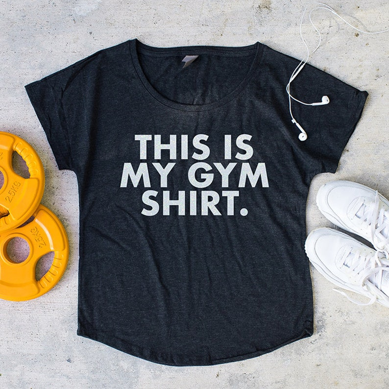 This is my gym shirt womens oversized t-shirt