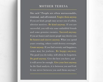 Mother Teresa Quote Print, Mother Teresa Do It Anyway, Forgive them Anyway, Inspirational Quote Poster, Home Decor, UNFRAMED