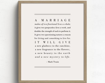 A Marriage Poem, Mark Twain Poem, Marriage Quote, Gift for Bride and Groom, Anniversary Gift, Bedroom Decor, Wedding Gift for Couple