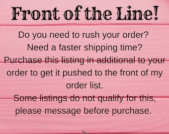 Upgrade to Rush Order - Faster ship time