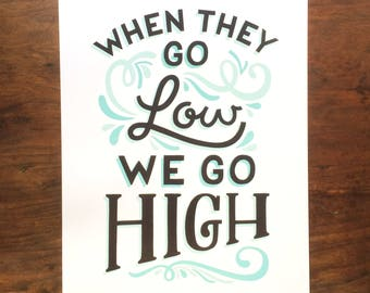 When They Go Low Lettering // 8.5 x 11 inch print