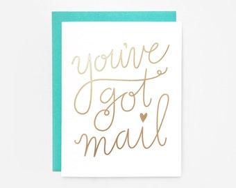 "Gold Foil ""You've Got Mail"" Greeting Card"