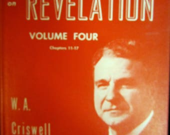Set 5 Expository SERMONS on REVELATION W A Criswell Volumes 1 -5 Vintage First Baptist Bible Commentaries Bible Study Revelation of St John