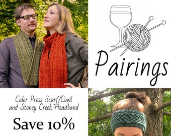 Pairings - Cider Press Scarf/Cowl and Stoney Creek Headband PATTERN PDFs, Knitting Patterns