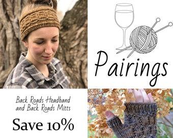 Pairings - Back Roads Headband and Back Roads Mitts PATTERN PDFs, Knitting Patterns