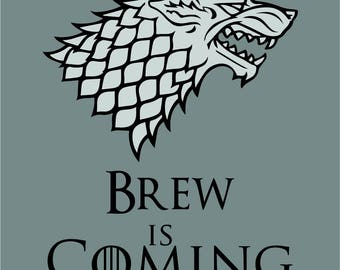 Grey Brew Is Coming Coaster