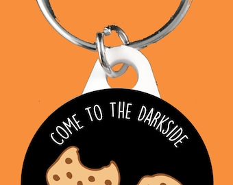 Come To The Darkside We Have Cookies Keyring