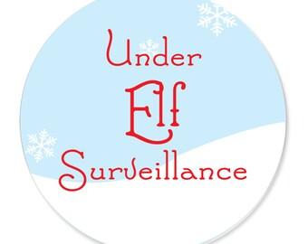 Under Elf Surveillance Badge
