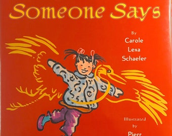 SOMEONE SAYS ~ Children's Book ~ New Out of Print