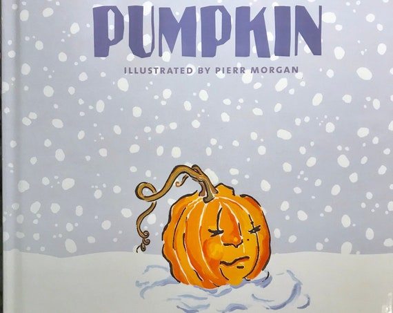 SNOW PUMPKIN ~ Children's Book ~ First Edition Out of Print