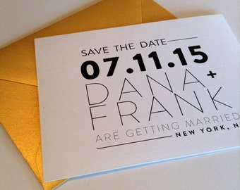 Black and White Save the Dates with Gold Envelope!