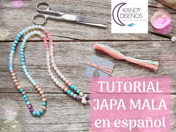 Tutorial How to Make a Japa Mala Necklace 108 beads by Kandy Disenos - Professional PDF and Exclusive Youtube Video - Spanish Version