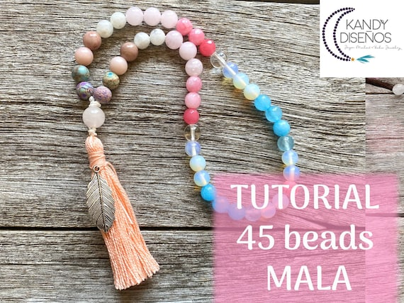 Tutorial How to Make 45 beads Mala by Kandy Disenos - DIY Sacred Codes Mala - Professional PDF and Exclusive Youtube Video - English Version
