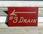 Vintage Industrial Sign - Handpainted Factory Drain Sign - Double sided