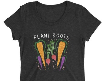 Plant Roots - Women's FITTED Tri Blend - S, M, L, XL, 2X- Plants, Root Veggies, Gardening, Carrots - May T-shirt of the Month