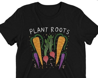 Plant Roots - Unisex Tri Blend - XS, S, M, L, XL, 2X, 3X - plants, garden, roots veggies, carrots
