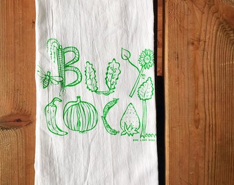 Flour Sack Tea Towel - Buy Local - Hand Printed Original illustration - garden, farm, nature, farmers market, bees, veggies, fruit, outdoors