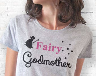 Fairy godmother T-shirt-godmother tee-godmother tank top-quote tee-gift for godmother-baptism t-shirt-women tee-Christening tee-NATURA PICTA