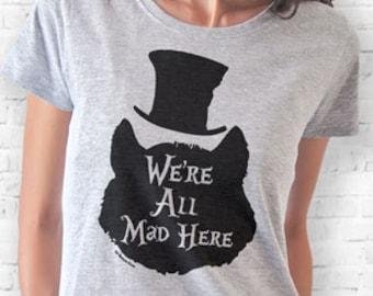 Cheshire cat T-shirt-We're all mad here T-shirt-Cheshire cat tank top-women shirt-men tees-graphic tees-Christmas gift-NATURAPICTA-NPTS120