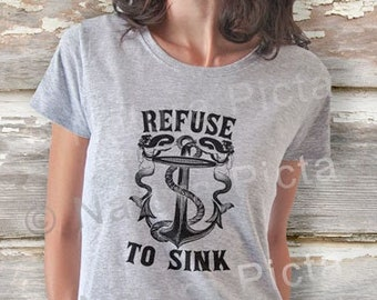 Refuse to sink quote T-shirt-Anchor quote women tees-Anchor men tees-mermaid women's tank-refuse quote men's tank-by NATURA PICTA NPTS033