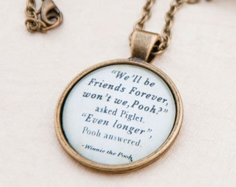 Winnie the Pooh necklace-Pooh quote necklace-Friendship necklace-Winnie the Pooh Jewelry-Winnie the Pooh keychain-BY NATURA PICTA-NPNK027