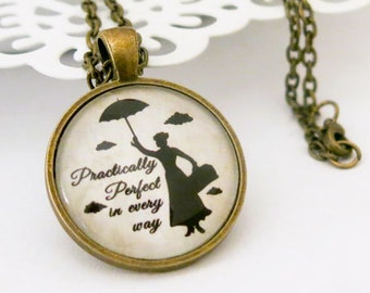 Mary Poppins Practically Perfect quote necklace-Poppins pendant-Poppins Jewelry-Poppins Quote necklace-Christmas gift-NATURA PICTA-NPNK024