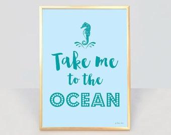 Take me to the ocean print-ocean wall art-ocean quote wall art-coastal print-coastal decor-home decor-nautical print-by NATURA PICTA-NPCP010