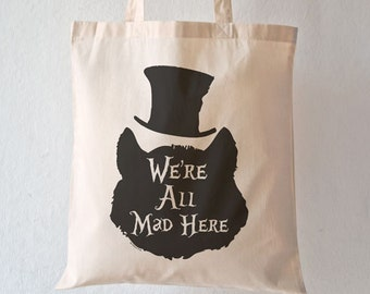 Cheshire cat we're all mad here tote bag-alice tote bag-cheshire bag-personalized tote-quote bag-wonderland tote bag-NATURA PICTA NPTB069