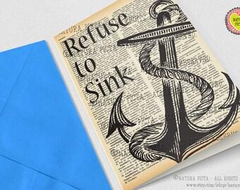 Refuse to Sink card-quote card-Invitation-birthday card-blank card-anchor card-ocean card-retro card-set of card-custom card-NATURA PICTA