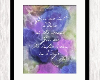 Rumi Quote Art Print, You Are Not a Drop In the Ocean Quote, Inspirational Quote, Typographic Poster, Art Print, Watercolor Giclee Art Print