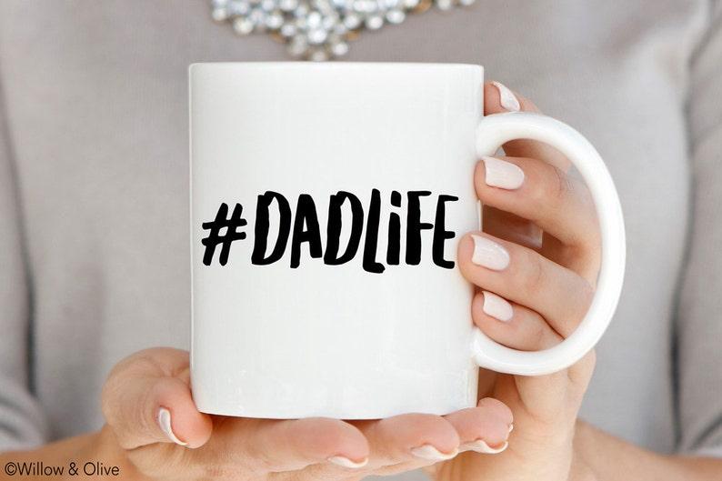 46404299 Dad Mug Dadlife Mug Dad Life Hashtag Best Dad Ever Mug   Etsy